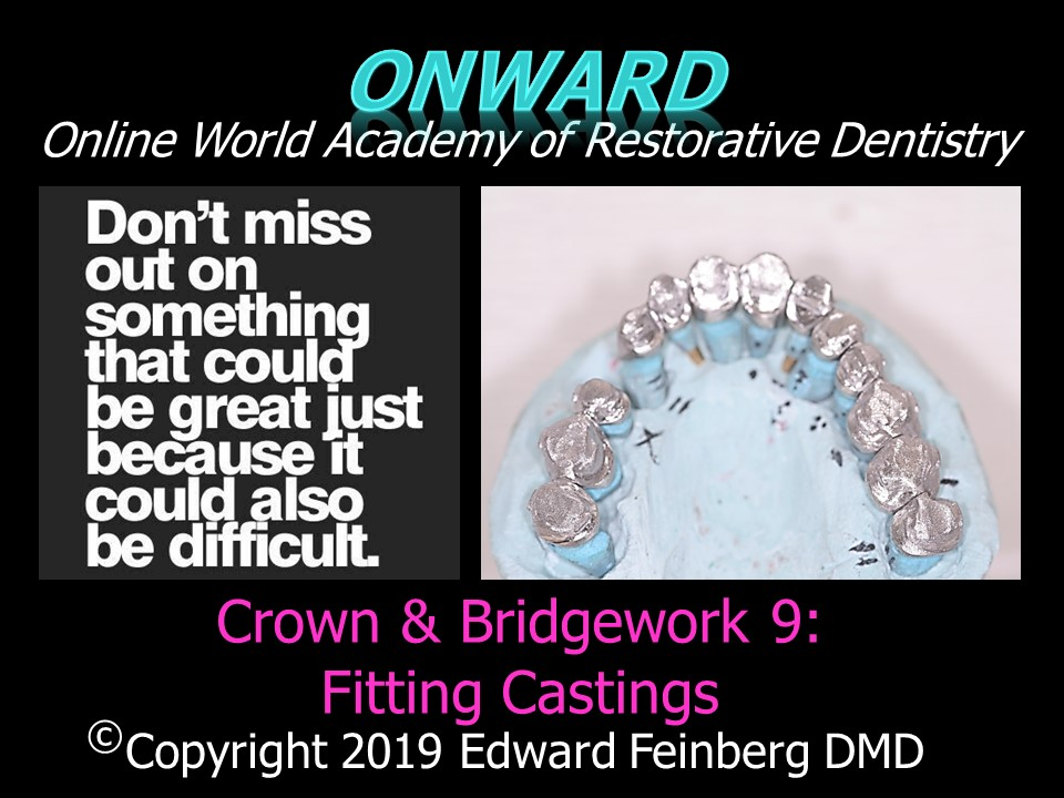 Crown and Bridge 9 - Materials for Making Full Coverage Restorations